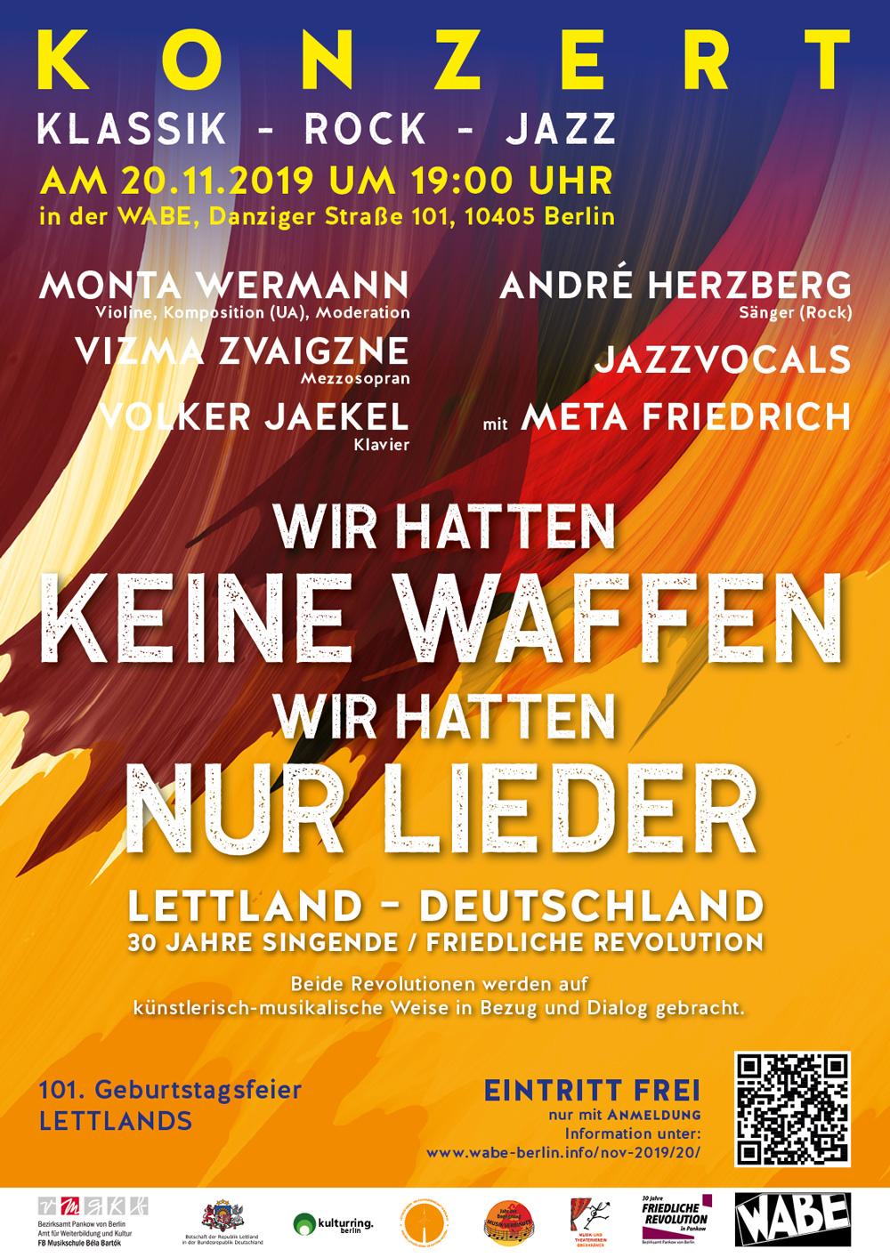 Wir Hatten Keine Waffen, Wir Hatten Nur Lieder / Gada Koncerts Berlīnē !