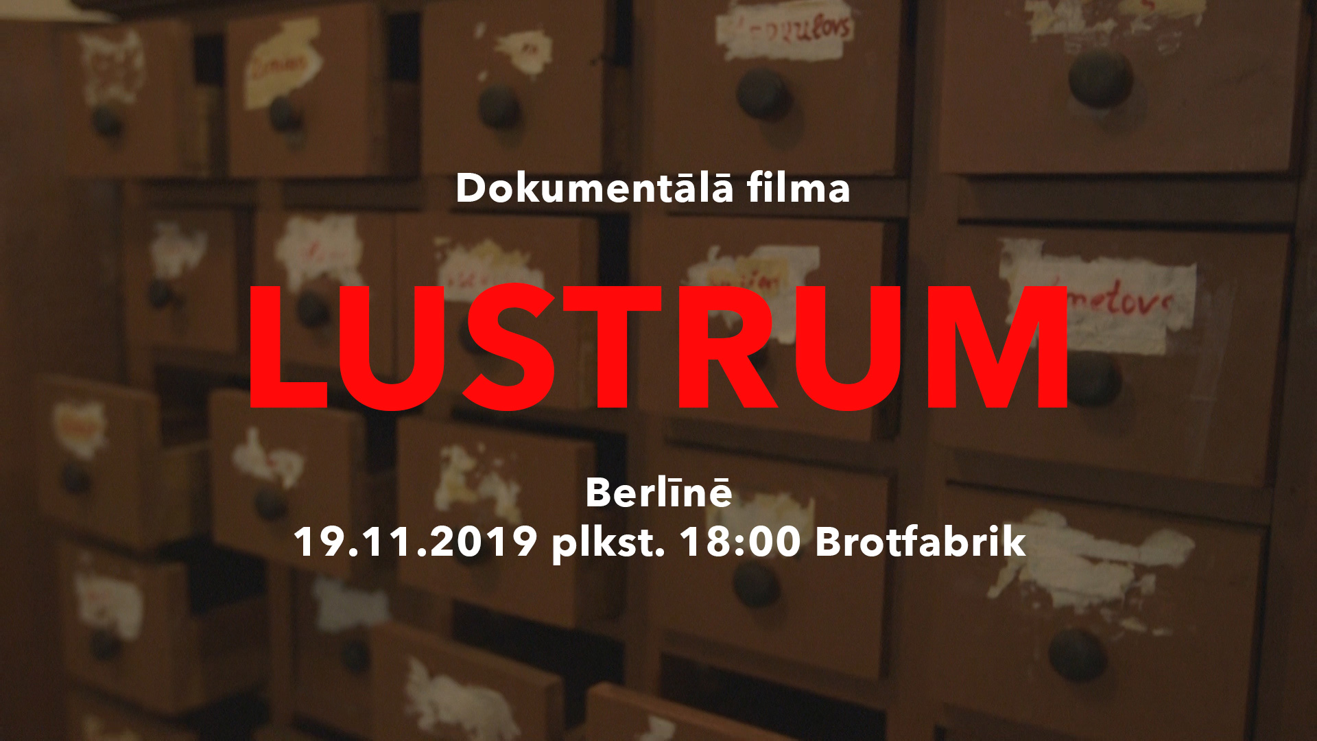 Dokumentālā Filma LUSTRUM Berlīnē – 19. Novembrī 2019